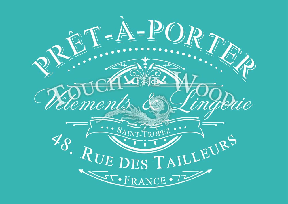 Shabby chic stencil vintage french pret a porter advert for Pret a porter